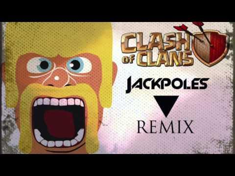 Clash Of Clans Remix (Jackpoles)//FedeRonzo Soundtrack