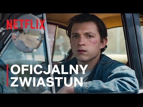 Diabeł wcielony z Tomem Hollandem i Robertem Pattinsonem   Oficjalny zwiastun   Netflix