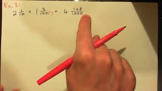 Add and Subtract Mixed Numbers with Tenths, Hundredths, Thousandths
