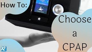 Choosing a CPAP Machine:  A Beginner's Guide// Sleep Apnea 101