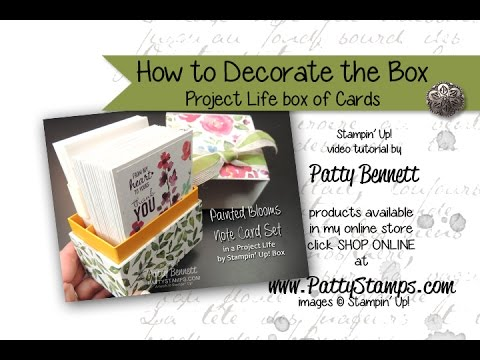 how to decorate the project life box for 20 note cards stampin up