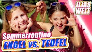 ILIAS WELT - Sommerroutine Engel vs. Teufel