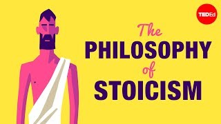 The philosophy of Stoicism - Massimo Pigliucci