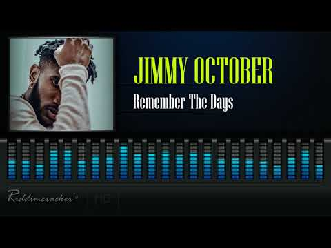 Jimmy October - Remember The Days [HD]