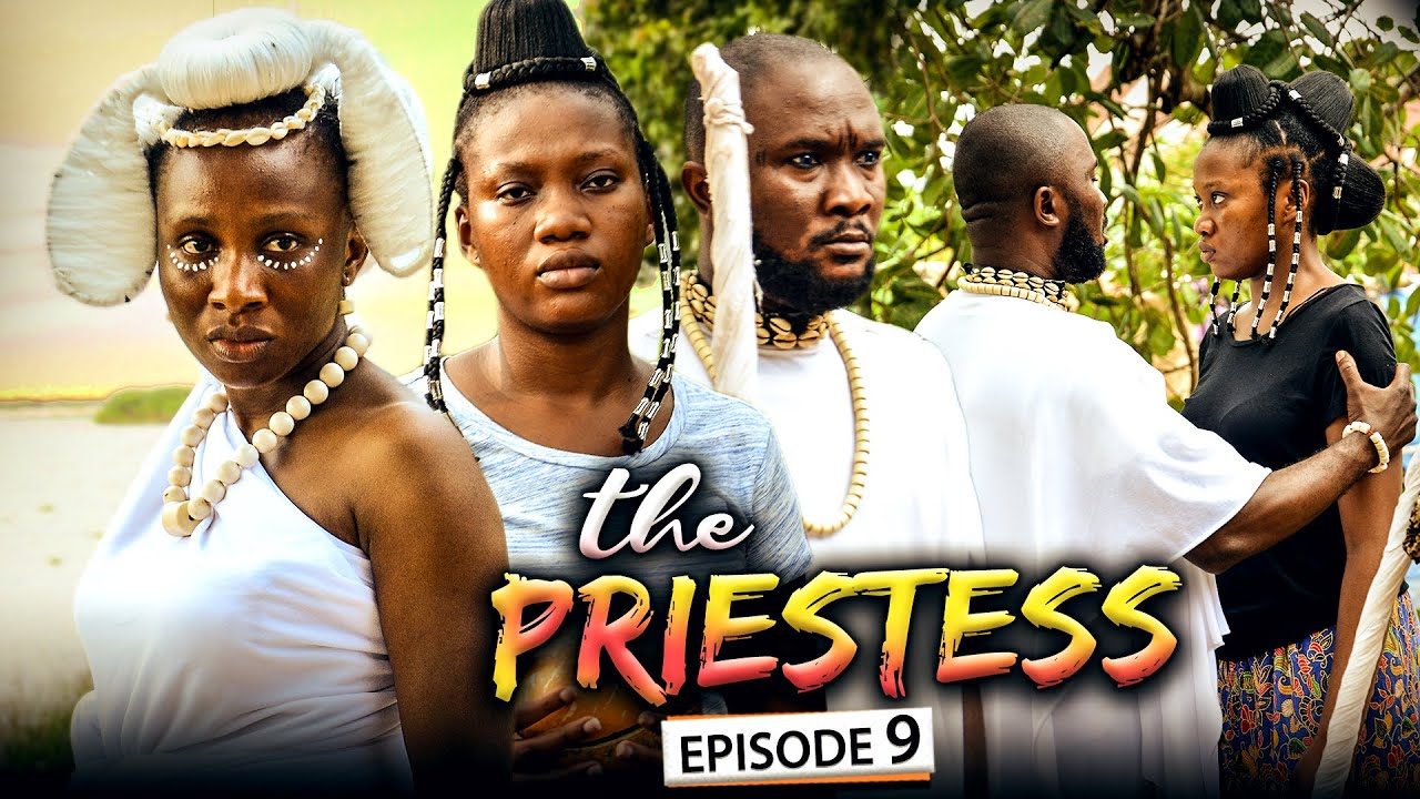 Download THE PRIESTESS EPISODE 9 (New Movie) Sonia Uche/Chinenye Nnebe/Rhema 2021 Nigerian Nollywood Movie