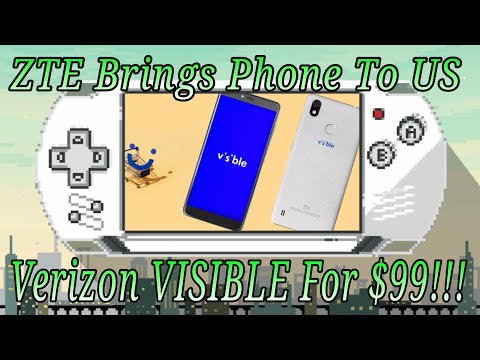 ZTE Brings Phone TO US! Verizon VISIBLE R2 $99 Is This Smart?
