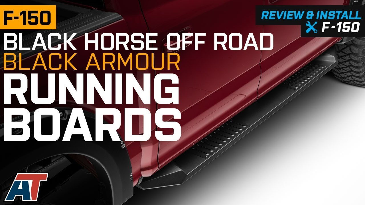 Black Horse Off Road >> 2015 2018 F150 Black Horse Off Road Black Armour Running Boards Review Install