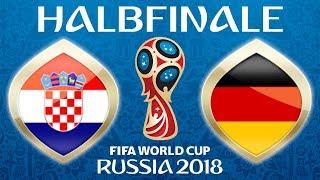 Fussball WM 2018 · HALBFINALE · Kroatien - Deutschland · 11.07.2018 · Lets Play Fifa 18 WM PS4 #62