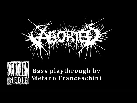 ABORTED - Gloom and the Art of Tribulation (Bass Playthrough by Stefano Franceschini)