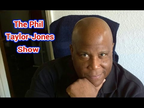 The Phil Taylor-Jones Show: