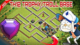 Th12 Trophy/Troll Base 2018 with Replays | CoC BEST Th12 Defensive Legend Base 2018 - Clash of Clans