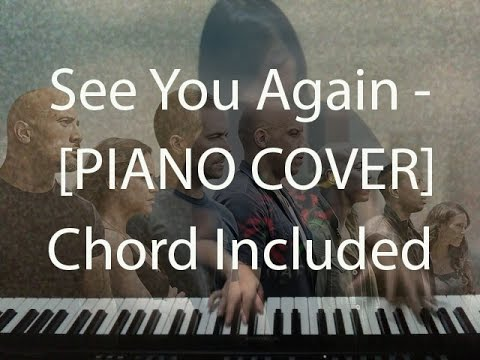 Piano Cover See You Again Chord Included Fast And Furious 7 Ost