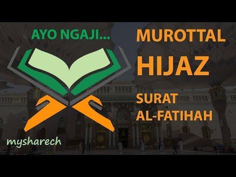 murottal-terbaik-tartil-alquran-juz-30-surat-al-fatihah-lagu-/-irama-hijaz-merdu-terbaru
