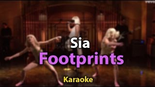[Karaoke] Footprints - Sia - Karaoke  with lyrics- Instrumental