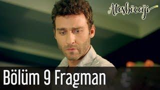 Ateşböceği 9 Bölüm Fragman