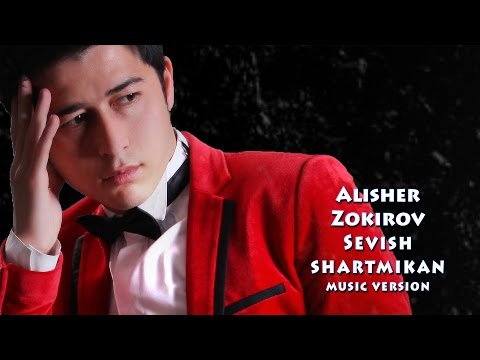 Alisher Zokirov - Sevish shartmikan | Алишер Зокиров - Севиш