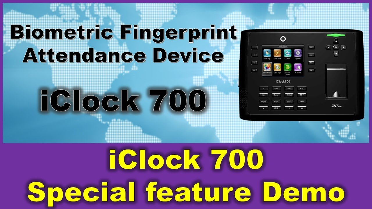 Biometric Fingerprint Attendance device iClock 700 Special feature Demo for  time and attendance
