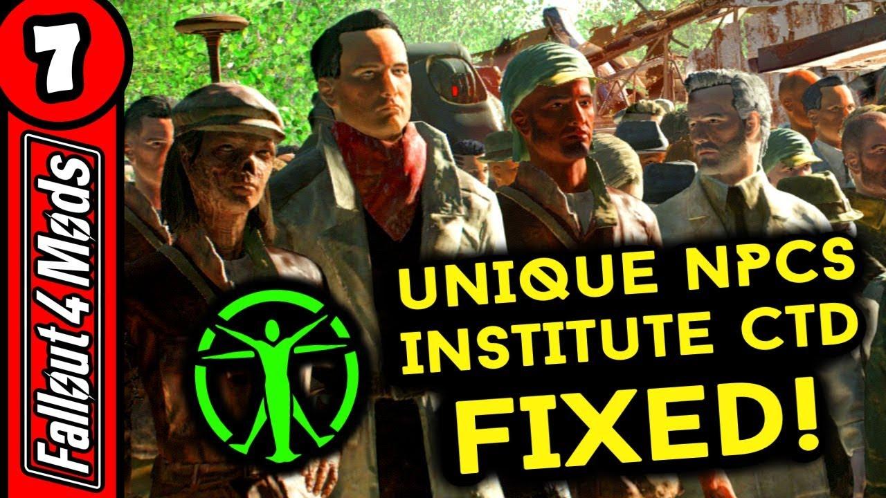 How to Fix Institute Ctd in Fo4 – Unique Npcs Fix - Fallout 4 best