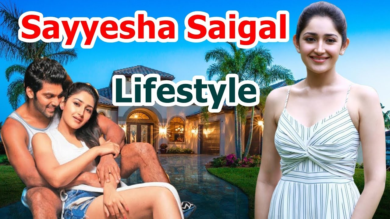 Download Sayyeshaa Saigal Lifestyle 2019|Husband,Affairs,House,Cars, Salary,Family & Biography