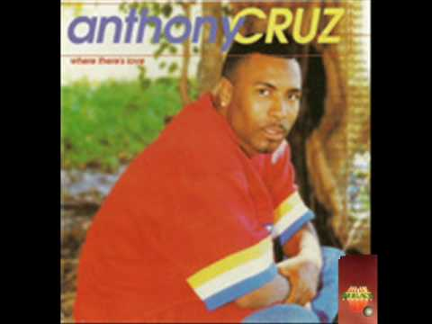 Anthony Cruz - Just Call My Name(Really Together Riddim)