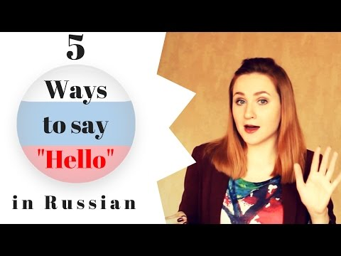 How to say HELLO in Russian – Russian phrases Part 1