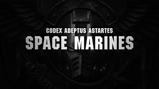 Codex Adeptus Astartes: Space Marines