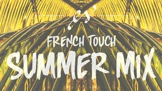 French Touch SUMMER MIX [60min]