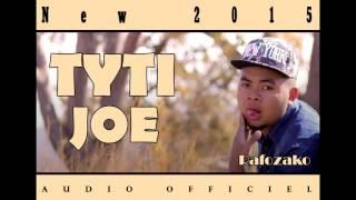 Tyti Joe_Rafozako_  Audio officiel  2015