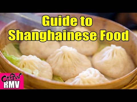 Guide to Shanghainese Food