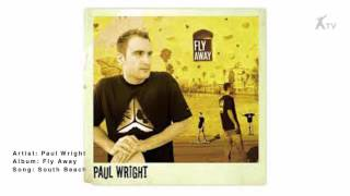 Watch Paul Wright South Beach video