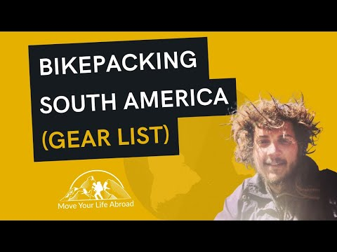 Bicycle Touring Around South America (Gear List)