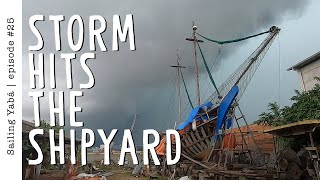 We could have done WITHOUT THIS STORM! (+ timelapse) - Sailing Yabá #25