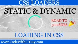 Show Static and Dynamic Preloaders in HTML using Pure CSS & JavaScript [2018]