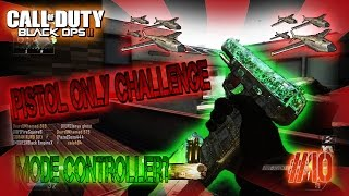 """pistol only challenge"" black ops 2 live #10"