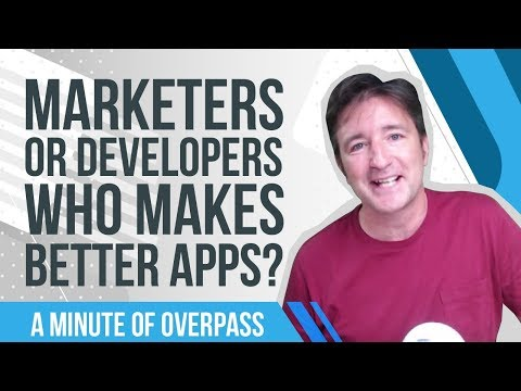 Marketers or Developers - Who makes better apps? A Minute of Overpass - UK App Developers