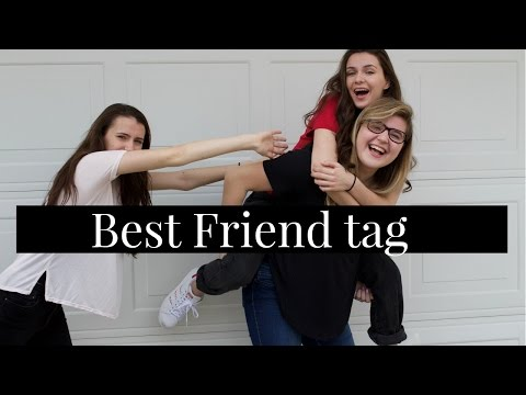 Best Friends Tag   With Emma!