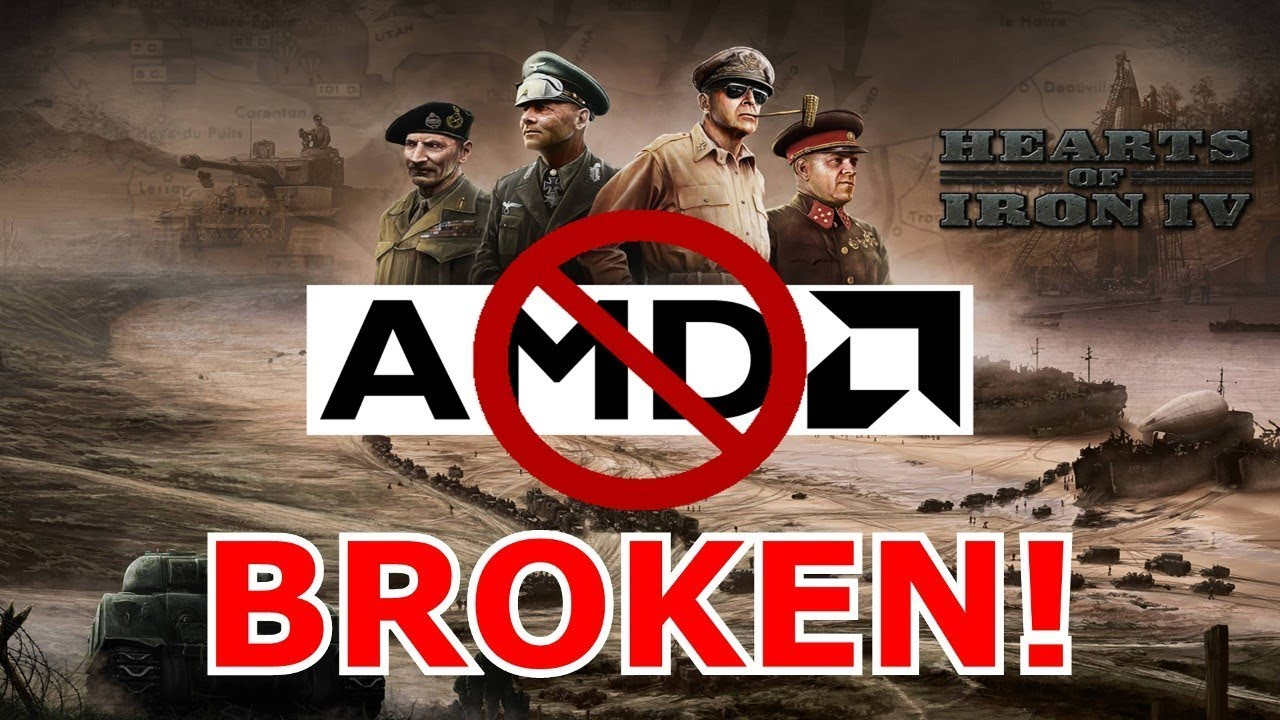 [Fixed] Hearts of Iron 4 is COMPLETELY BROKEN for AMD users (Game Hanging &  Black Flags Bug)