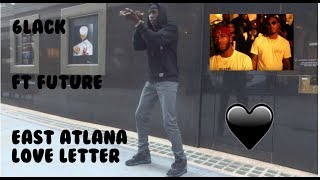 6LACK - East Atlanta Love Letter ft. Future | Dance| Animeshun