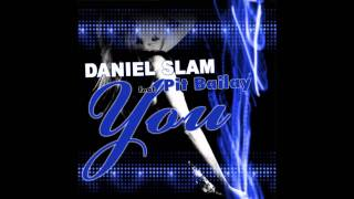Daniel Slam Feat. Pit Bailay - You (Thomas You Remix Preview)