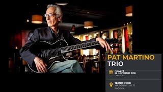 Pat Martino Trio @ Padova Jazz Festival 2018