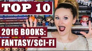 Top 10 Books of 2016 - Fantasy / Sci-Fi