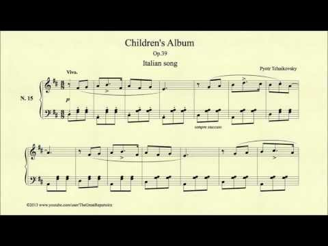 Tchaikovsky, Children's Album, Op 39, No 15, Italian song