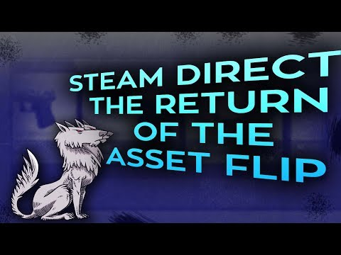 Steam Direct: The return of the Asset Flip