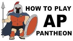 A Glorious Guide on How to Play AP Pantheon