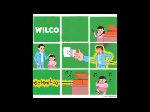 Wilco - If I Ever Was a Child