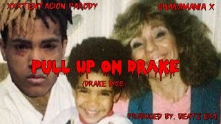 XXXTENTACION PARODY - Pull up on Drake [Drake Diss]