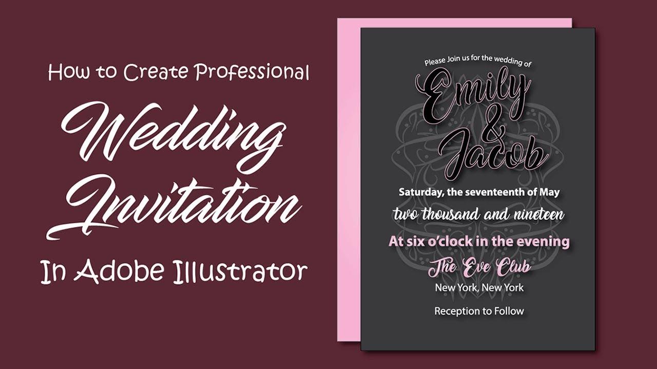 How To Design Wedding Invitations In Ilrator Modern Invitation Card