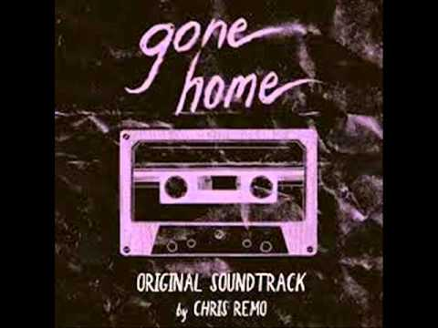 Gone Home. Musica: Chris Remo