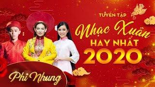 Gambar cover Tuyển Tập Nhạc Xuân Hải Ngoại 2020 l Phi Nhung và nhiều ca sĩ