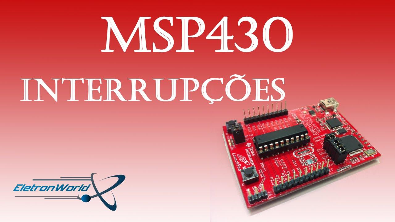 Msp430 - Interrupções